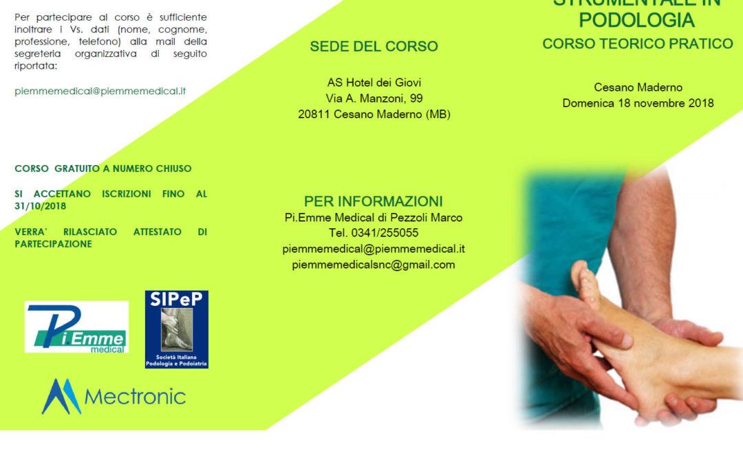 Terapia fisica e strumentale in Podologia, corso teorico pratico.